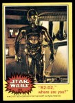1977 Topps Star Wars #140   R2-D2-where are you? Front Thumbnail