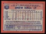 1991 Topps #77  Drew Hall  Back Thumbnail