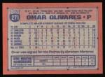 1991 Topps #271  Omar Olivares  Back Thumbnail