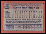 1991 Topps #607  Edgar Martinez  Back Thumbnail