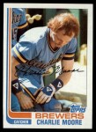 1982 Topps #308  Charlie Moore  Front Thumbnail