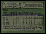 1982 Topps #468  Floyd Bannister  Back Thumbnail