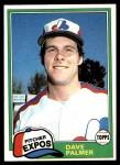 1981 Topps #607  Dave Palmer  Front Thumbnail