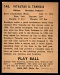 1940 Play Ball #145  Vito Tamulis  Back Thumbnail