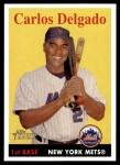 2007 Topps Heritage #346  Carlos Delgado  Front Thumbnail