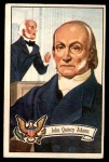 1956 Topps U.S. Presidents #9  John Quincy Adams  Front Thumbnail