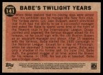 2011 Topps Heritage #141 BR  -  Babe Ruth Twilight Years Back Thumbnail