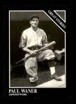 1991 Conlon #167   -  Paul Waner Story Front Thumbnail