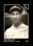 1991 Conlon #112   -  Joe Dugan 1927 Yankees Front Thumbnail