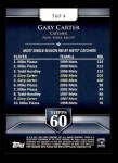 2011 Topps 60 #4 T-60 Gary Carter  Back Thumbnail