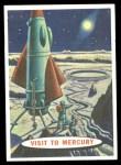 1958 Topps Target Moon #76   Visit to Mercury Front Thumbnail