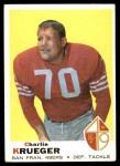 1969 Topps #260  Charlie Krueger  Front Thumbnail