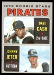 1970 Topps #141   -  Dave Cash / Johnny Jeter Pirates Rookies Front Thumbnail