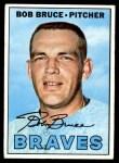 1967 Topps #417 BR Bob Bruce  Front Thumbnail
