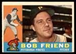 1960 Topps #437  Bob Friend  Front Thumbnail