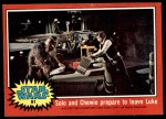 1977 Topps Star Wars #91   Solo and Chewie prepare to leave Luke Front Thumbnail