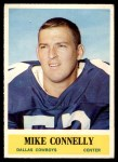 1964 Philadelphia #45  Mike Connelly  Front Thumbnail