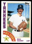 1984 Topps #406   -  Ron Guidry All-Star Front Thumbnail