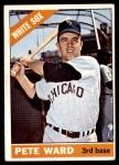 1966 Topps #25  Pete Ward  Front Thumbnail