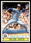 1979 O-Pee-Chee #366  Mike Willis  Front Thumbnail