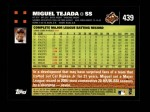 2007 Topps #439  Miguel Tejada  Back Thumbnail