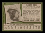 1971 Topps #82  Casey Cox  Back Thumbnail