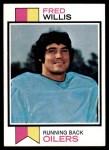 1973 Topps #396  Fred Willis  Front Thumbnail