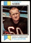 1973 Topps #385  Tommy Nobis  Front Thumbnail