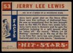 1957 Topps Hit Stars #53  Jerry Lee Lewis  Back Thumbnail