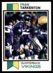 1973 Topps #60  Fran Tarkenton  Front Thumbnail