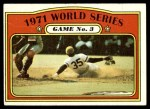 1972 Topps #225   -  Manny Sanguillen 1971 World Series - Game #3 Front Thumbnail