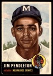 1953 Topps #185  Jim Pendleton  Front Thumbnail