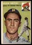 1954 Topps #161  John Hetki  Front Thumbnail