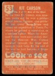 1952 Topps Look 'N See #53  Kit Carson  Back Thumbnail