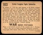 1939 Gum Inc. War News Pictures #103   British Freighter Fights Submarine Back Thumbnail