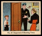 1931 Johnson Candy Dick Tracy R41 #20   Suspected of Shooting Tracy Front Thumbnail