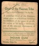 1933 Goudey Indian Gum #13   Pawnee Tribe  Back Thumbnail