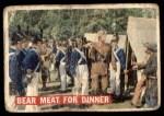 1956 Topps Davy Crockett #5   Bear Meat For Dinner  Front Thumbnail