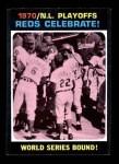 1971 Topps #202  Woody Woodard / Angel Bravo / Bob Tolan 1970 NL Playoffs - Summary - Reds Celebrate Front Thumbnail