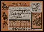 1975 Topps #188  Dennis Kearns   Back Thumbnail