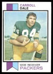 1973 Topps #399  Carroll Dale  Front Thumbnail