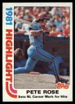 1982 Topps #4   -  Pete Rose  Highlights Front Thumbnail