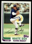1982 Topps #778  Kevin Hickey  Front Thumbnail