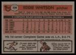 1981 Topps #336  Ed Whitson  Back Thumbnail