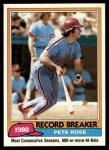 1981 Topps #205   -  Pete Rose Record Breaker Front Thumbnail