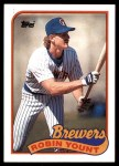 1989 Topps #615  Robin Yount  Front Thumbnail