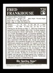 1993 Conlon #725   -  Fred Frankhouse Accused Spitballers Back Thumbnail