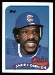 1989 Topps #10  Andre Dawson  Front Thumbnail