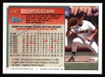 1994 Topps #240  Will Clark  Back Thumbnail