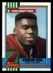 1990 Topps #316  Richmond Webb  Front Thumbnail